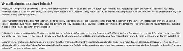 Podcast one offers advertising opportunities for sponsors.