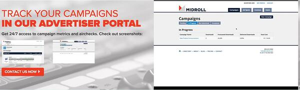 Midroll offers an advertiser portal for their podcast advertisers.