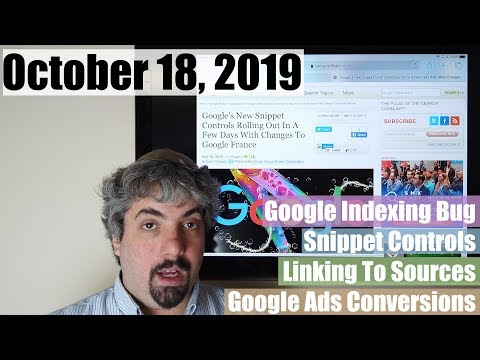 Google Indexing Bug, New Snippet Controls Live, Linking Out, Google Ads, Bing Hires & More