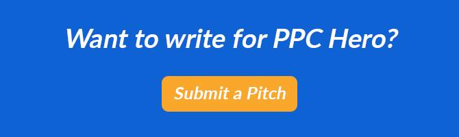 Become a PPC Hero author submit a pitch