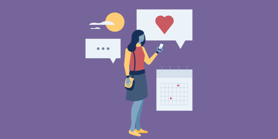 Illustration of a woman looking at her smartphone with a calendar icon, social media heart, and text bubble surrounding her.