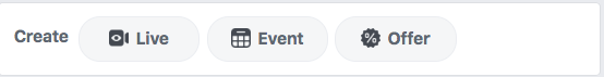 Other options for Facebook Business page posts: Live, Event, Offer