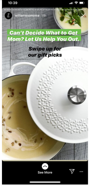 Williams Sonoma Instagra story. Text: Can't decide what to get mom? Let us help out.