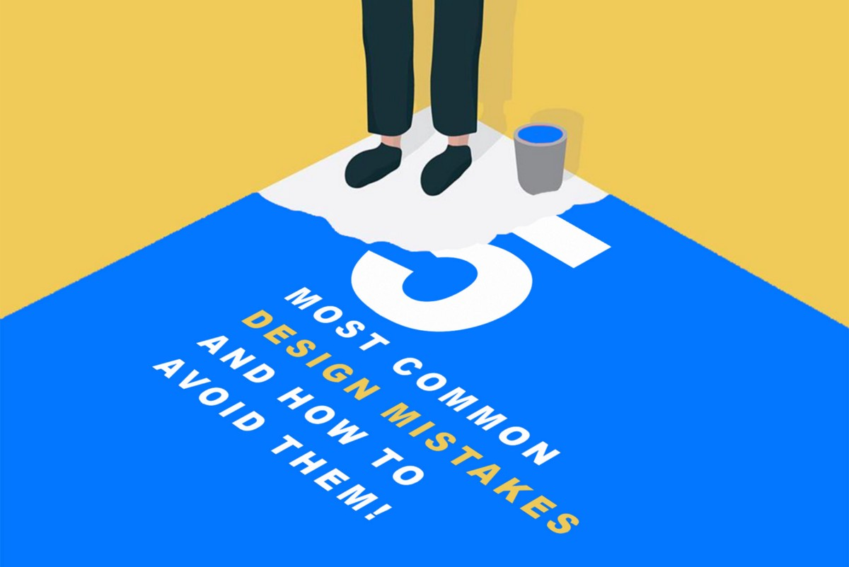 5 most common design mistakes and how to avoid them!