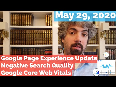 Google Page Experience Update, Core Update Poorer, Core Web Vitals & Much More