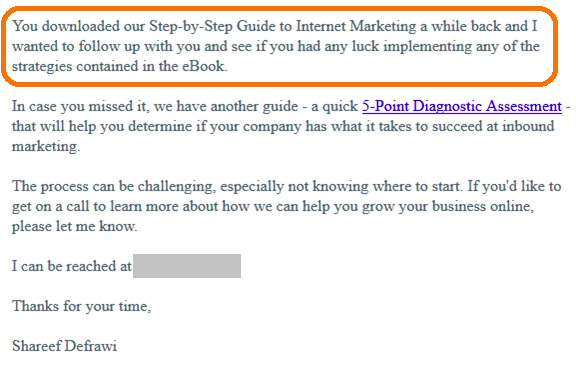 """bonafide email that reads """"you downloaded our step-by-step guide to internet marketing a while back and I wanted to follow up with you and see if you had any luck implementing any of the strategies contained in the eBook"""""""