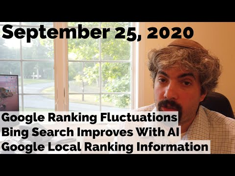 Google Ranking Fluctuations, Bing Search Improves With AI & Google Local Ranking Information