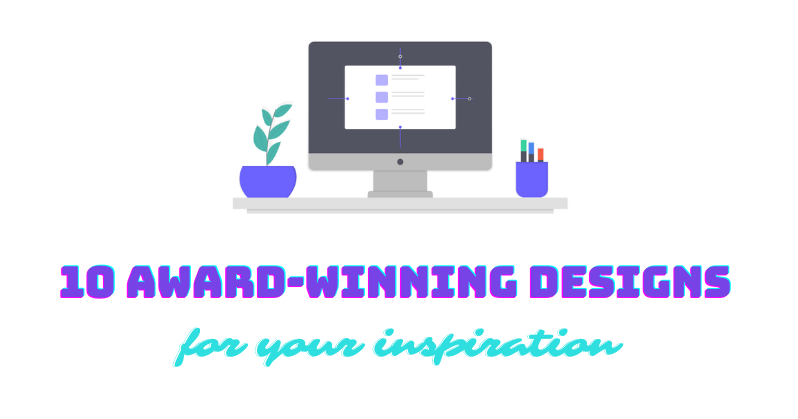 10 Award-Winning Designs for Your Inspiration