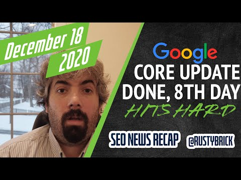 Google December Core Update Done, Google 8th Day Update, Structured Data Tool Sticking & Search Snippets That Expand