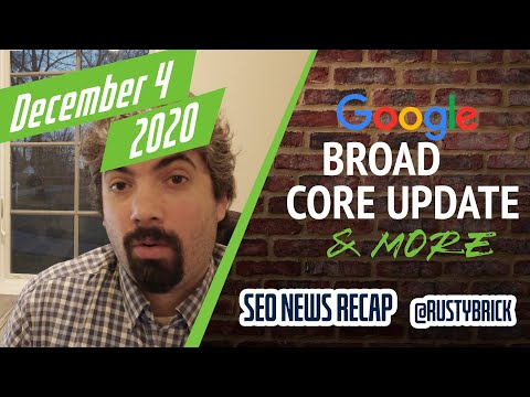 Google December Core Update, Page Experience FAQ, News Showcase & 17 Year Anniversary