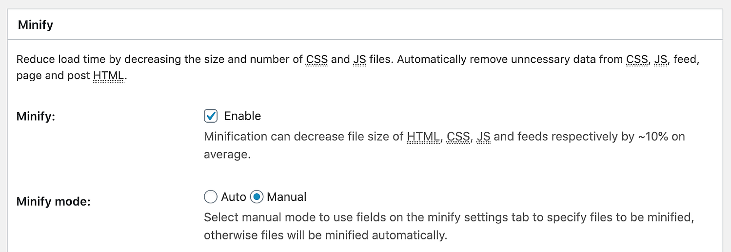 the minify options section in the W3 Total Cache plugin