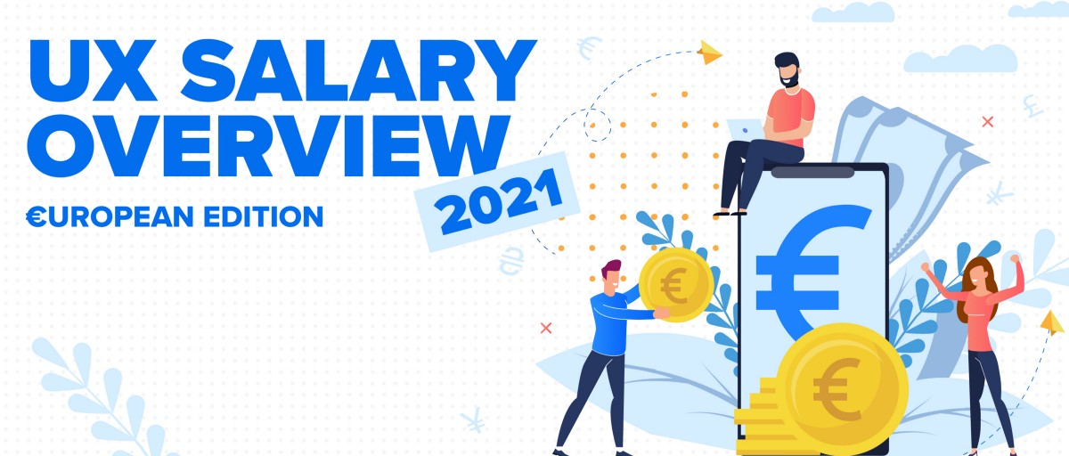 UX salary overview 2021 — European edition | by Peter Javorkai | Jan, 2021