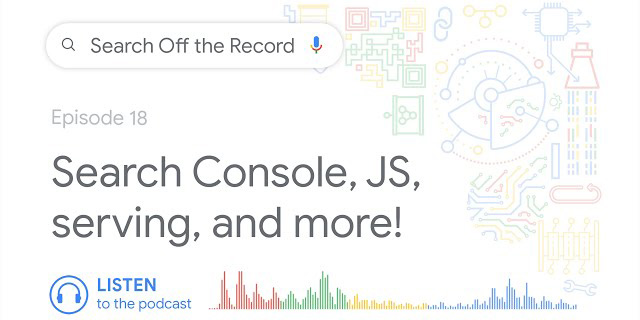 Google Podcast Covering Deeper Insight Into Serving & More Fun Tidbits