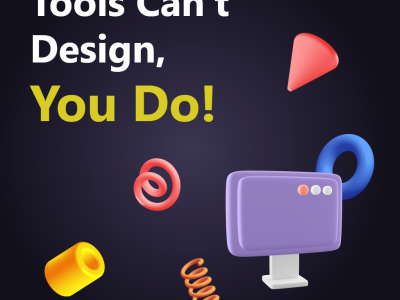 Tools can't Design, You Do!. Pick any tool for designing but your…   by Vikalp Kaushik   May, 2021