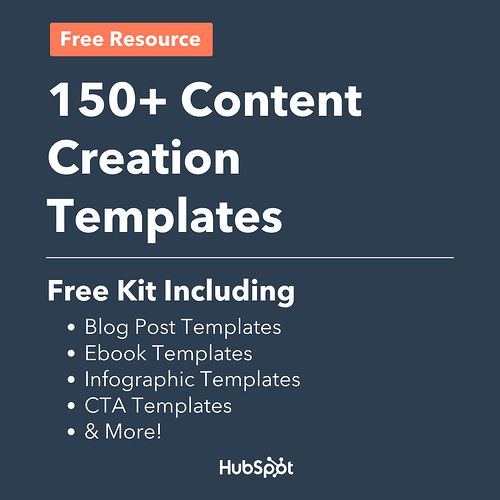 150 plus content creation templates from HubSpot
