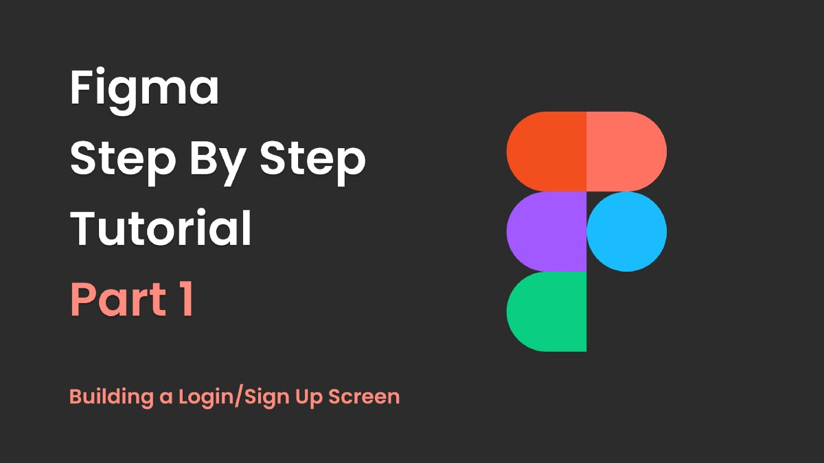 Figma step by step tutorial part 1 – Building a Login/Sign Up Screen   by Jeffrey Lee   Jul, 2021